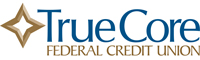 TrueCore Federal Credit Union homepage – opens in a new window